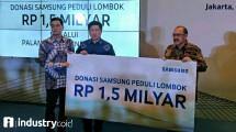 Samsung Salurkan Donasi Senilai Rp 1,5 Miliar Untuk Korban Gempa Lombok