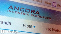 PT Ancora Indonesia Resources (Hariyanto/ INDUSTRY.co.id)