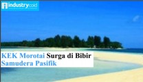 KEK Morotai Surga di Bibir Samudera Pasifik